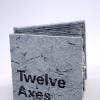 Twelve Axes